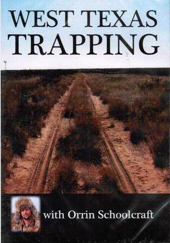 West Texas Trapping - DVD by Orrin Schoolcraft schoolcraft-dvd14